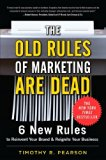 Book Cover The Old Rules of Marketing are Dead: 6 New Rules to Reinvent Your Brand and Reignite Your Business