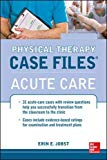 Book Cover Physical Therapy Case Files: Acute Care