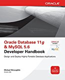 Book Cover Oracle Database 11g & MySQL 5.6 Developer Handbook (Oracle Press)