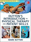 Book Cover Dutton's Introduction to Physical Therapy and Patient Skills