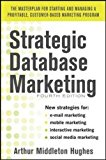 Book Cover Strategic Database Marketing 4e:  The Masterplan for Starting and Managing a Profitable, Customer-Based Marketing Program