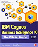 Book Cover IBM Cognos Business Intelligence 10: The Official Guide