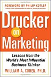 Book Cover Drucker on Marketing: Lessons from the World's Most Influential Business Thinker