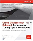 Book Cover Oracle Database 11g Release 2 Performance Tuning Tips & Techniques (Oracle Press)