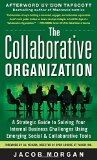 Book Cover The Collaborative Organization: A Strategic Guide to Solving Your Internal Business Challenges Using Emerging Social and Collaborative Tools