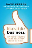 Book Cover Likeable Business: Why Today's Consumers Demand More and How Leaders Can Deliver (Management & Leadership)