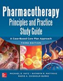 Book Cover Pharmacotherapy Principles and Practice Study Guide 3/E