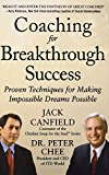 Book Cover Coaching for Breakthrough Success: Proven Techniques for Making Impossible Dreams Possible