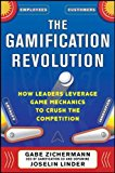 Book Cover The Gamification Revolution: How Leaders Leverage Game Mechanics to Crush the Competition (Business Books)