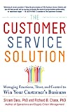Book Cover The Customer Service Solution: Managing Emotions, Trust, and Control to Win Your Customer's Business