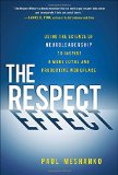 Book Cover The Respect Effect: Using the Science of Neuroleadership to Inspire a More Loyal and Productive Workplace (Business Books)