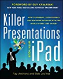 Book Cover Killer Presentations with Your iPad: How to Engage Your Audience and Win More Business with the World's Greatest Gadget