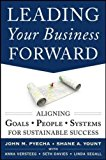Book Cover Leading Your Business Forward: Aligning Goals, People, and Systems for Sustainable Success (Business Books)