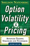 Book Cover Option Volatility and Pricing: Advanced Trading Strategies and Techniques, 2nd Edition