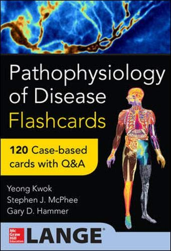 Book Cover Pathophysiology of Disease: An Introduction to Clinical Medicine Flash Cards