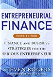 Book Cover Entrepreneurial Finance, Third Edition: Finance and Business Strategies for the Serious Entrepreneur (Business Books)