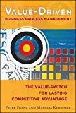 Book Cover Value-Driven Business Process Management: The Value-Switch for Lasting Competitive Advantage