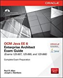 Book Cover OCM Java EE 6 Enterprise Architect Exam Guide (Exams 1Z0-807, 1Z0-865 & 1Z0-866) (Oracle Press)