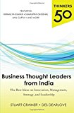 Book Cover Thinkers 50: Business Thought Leaders from India: The Best Ideas on Innovation, Management, Strategy, and Leadership