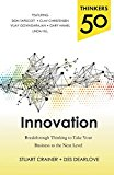 Book Cover Thinkers 50 Innovation: Breakthrough Thinking to Take Your Business to the Next Level