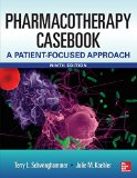 Book Cover Pharmacotherapy Casebook: A Patient-Focused Approach, 9 Edition