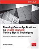 Book Cover Running Applications on Oracle Exadata: Tuning Tips & Techniques