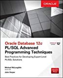 Book Cover Oracle Database 12c PL/SQL Advanced Programming Techniques (Database & ERP - OMG)
