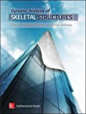 Book Cover Dynamic Analysis of Skeletal Structures: Force and Displacement Methods and Iterative Techniques