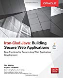 Book Cover Iron-Clad Java: Building Secure Web Applications (Oracle Press)