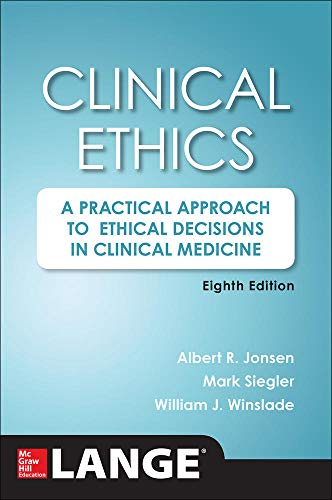 Book Cover Clinical Ethics, 8th Edition: A Practical Approach to Ethical Decisions in Clinical Medicine, 8E (A & L Lange Series)