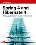 Book Cover Spring 4 and Hibernate 4: Agile Java Design and Development