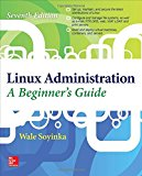Book Cover Linux Administration: A Beginner's Guide, Seventh Edition