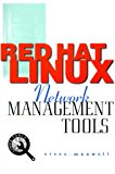 Book Cover Red Hat Linux Network Management Tools (CD-ROM included)