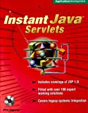 Book Cover Instant Java Servlets (Book/CD-ROM package)