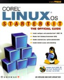 Book Cover Corel LINUX OS Starter Kit: The Official Guide (CD-ROM included)
