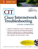 Book Cover CIT: Cisco Internetworking and Troubleshooting (Book/CD-ROM package)