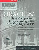 Book Cover Oracle8i Java Component Programming With EJB, CORBA AND JSP