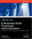 Book Cover Oracle E-Business Suite Financials Administration