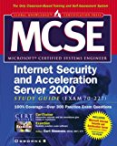 Book Cover MCSE ISA Internet Security and Acceleration Server 2000 Study Guide (Exam 70-227)