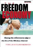 Book Cover The Freedom Economy: Gaining the mCommerce Edge in the Era of the Wireless Internet