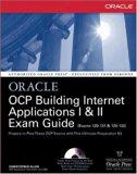 Book Cover OCP Building Internet Applications I & II Exam Guide