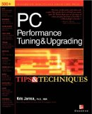 Book Cover PC Performance Tuning & Upgrading Tips & Techniques