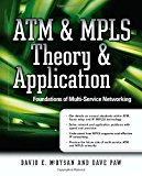 Book Cover ATM & MPLS Theory & Application: Foundations of Multi-Service Networking