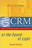 Book Cover CRM at the Speed of Light: Capturing and Keeping Customers in Internet Real Time