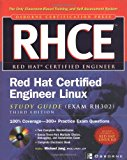 Book Cover RHCE Red Hat Certified Engineer Linux Study Guide (Exam RH302), Third Edition