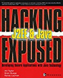 Book Cover J2EE & Java: Developing Secure Web Applications with Java Technology (Hacking Exposed)