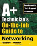 Book Cover A+ Technician's On-the-Job Guide to Networking