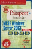 Book Cover Mike Meyers' MCSE Windows Server 2003 Passport Boxed Set (Exams 70-290, 70-291, 70-293 & 70-294)