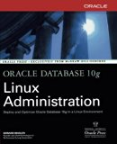 Book Cover Oracle Database 10g Linux Administration