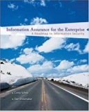 Book Cover Information Assurance for the Enterprise: A Roadmap to Information Security (McGraw-Hill Information Assurance & Security)